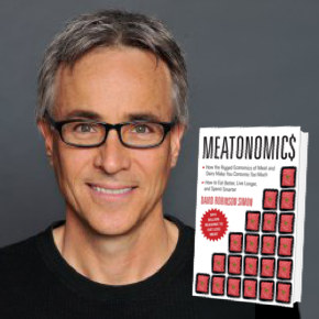 <em>Meatonomics</em> Author Dave Simon on the Rigged Economics of Meat andDairy
